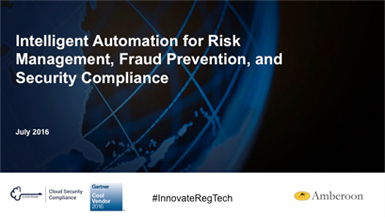 How Intelligent Automation Helps You Manage Risk, Fight Fraud andStay Compliant